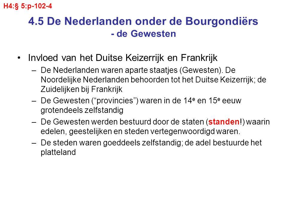 4.5 De Nederlanden onder de Bourgondiërs - de Gewesten