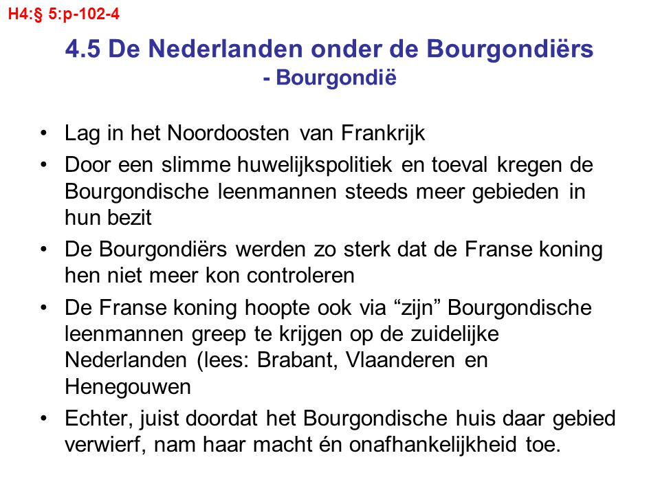 4.5 De Nederlanden onder de Bourgondiërs - Bourgondië