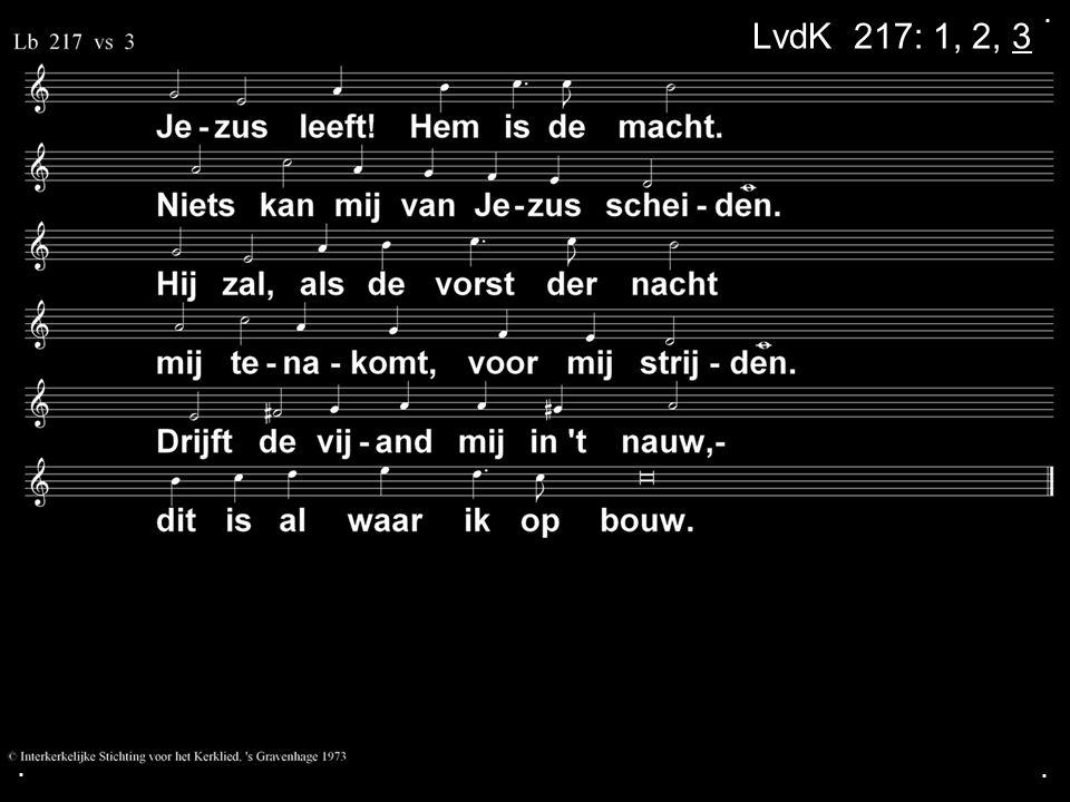. LvdK 217: 1, 2, 3 . .