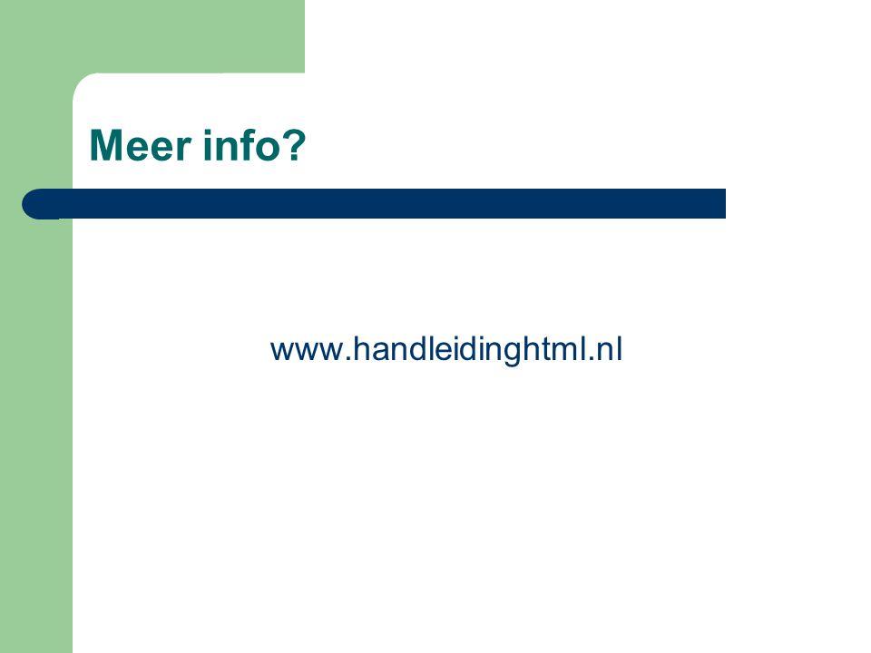 Meer info www.handleidinghtml.nl