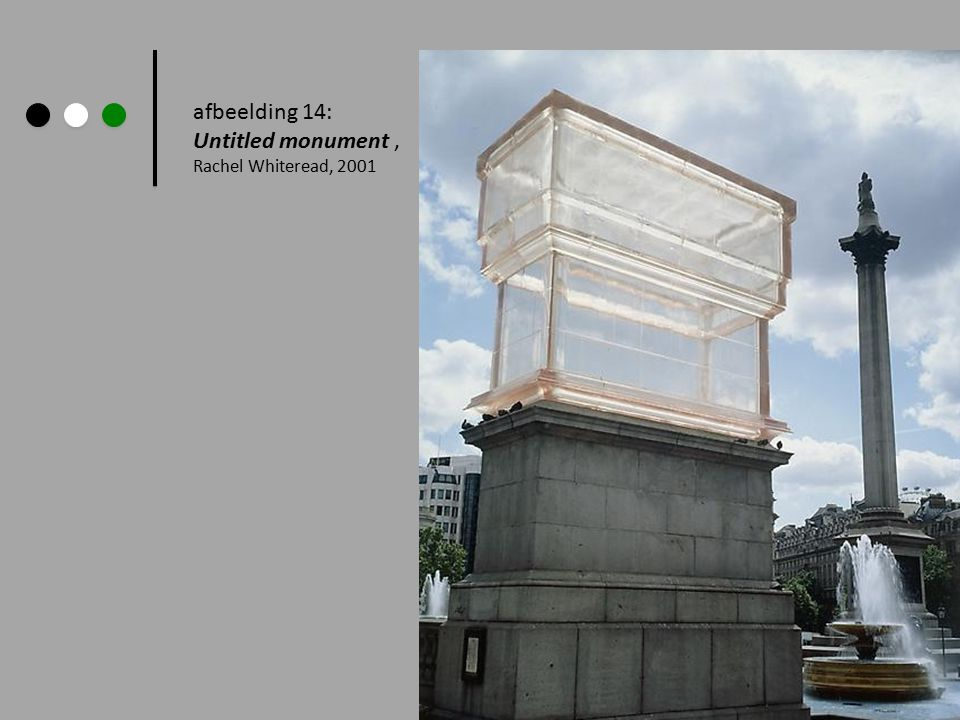 afbeelding 14: Untitled monument , Rachel Whiteread, 2001