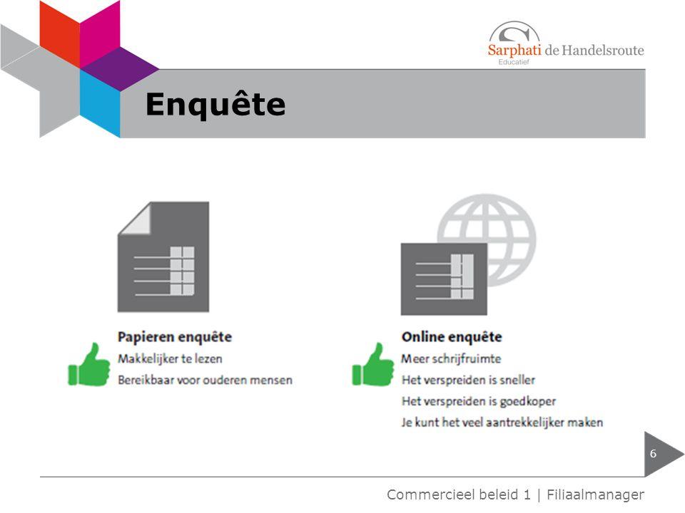 Enquête Commercieel beleid 1 | Filiaalmanager