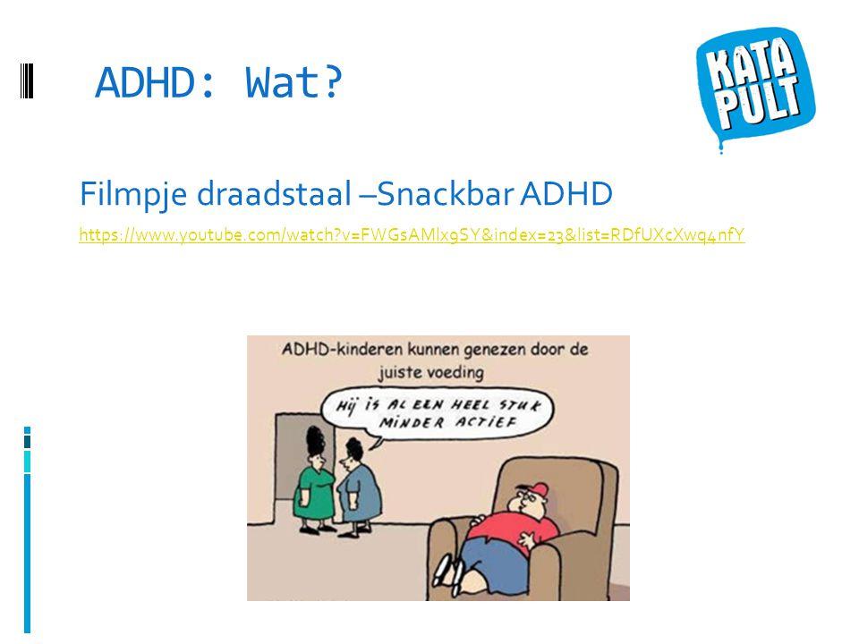 ADHD: Wat Filmpje draadstaal –Snackbar ADHD