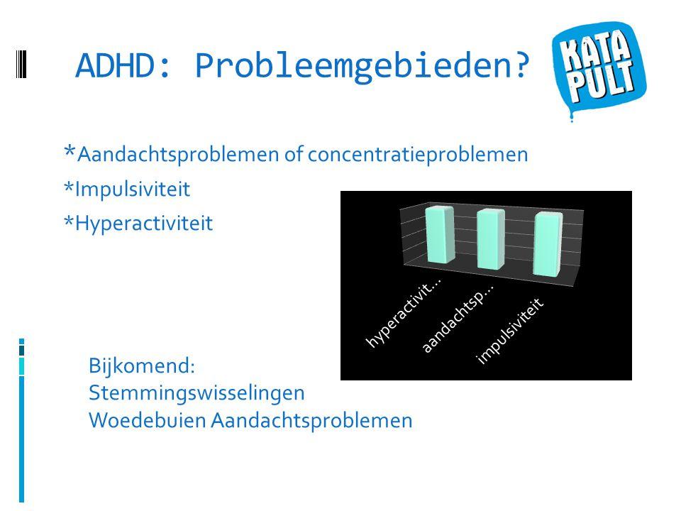 ADHD: Probleemgebieden