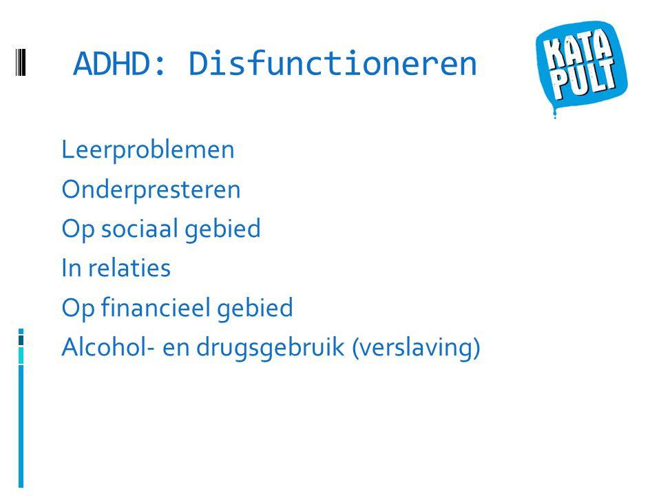ADHD: Disfunctioneren