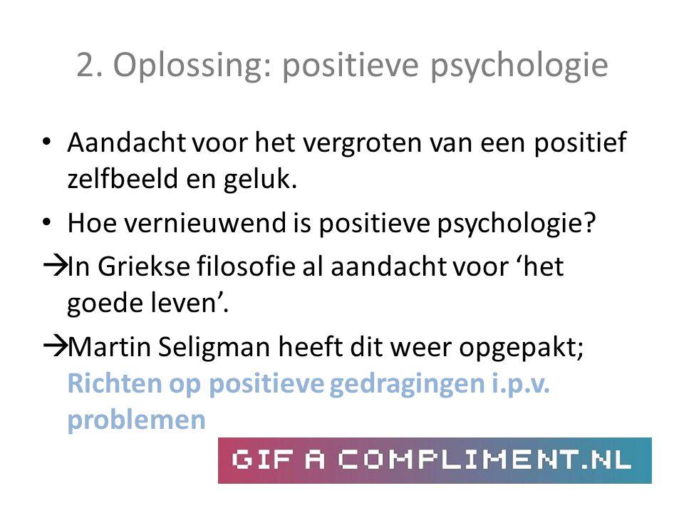 2. Oplossing: positieve psychologie