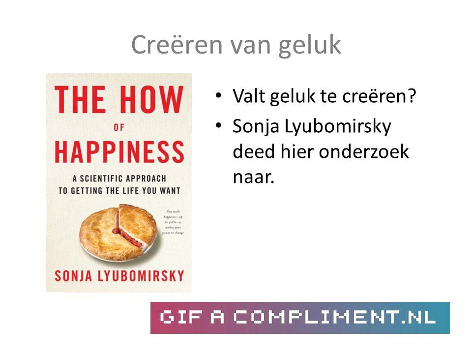 Creëren van geluk Valt geluk te creëren