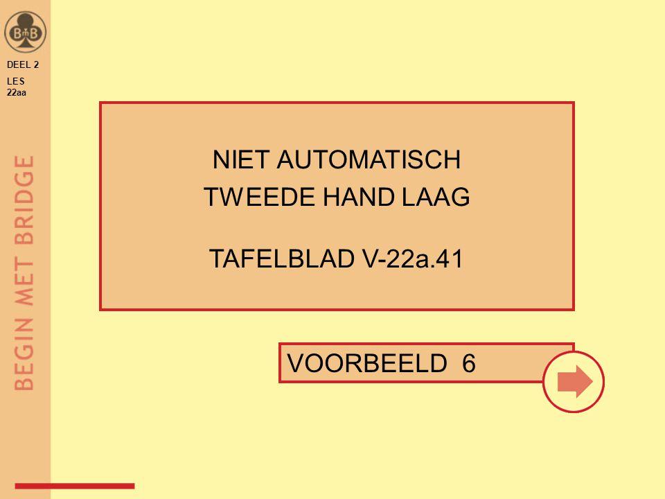 NIET AUTOMATISCH TWEEDE HAND LAAG TAFELBLAD V-22a.41 VOORBEELD 6
