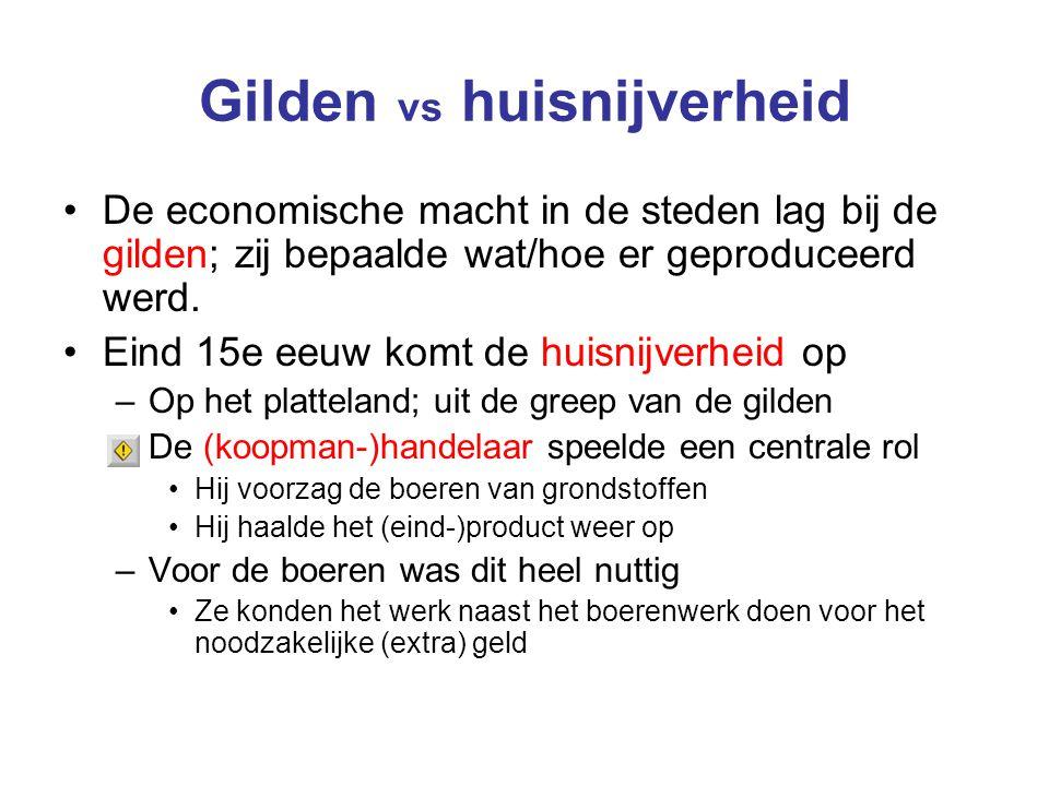 Gilden vs huisnijverheid