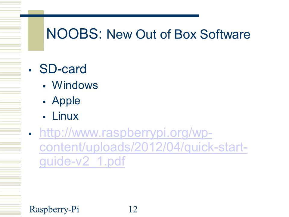 NOOBS: New Out of Box Software