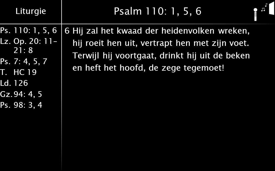 Psalm 110: 1, 5, 6