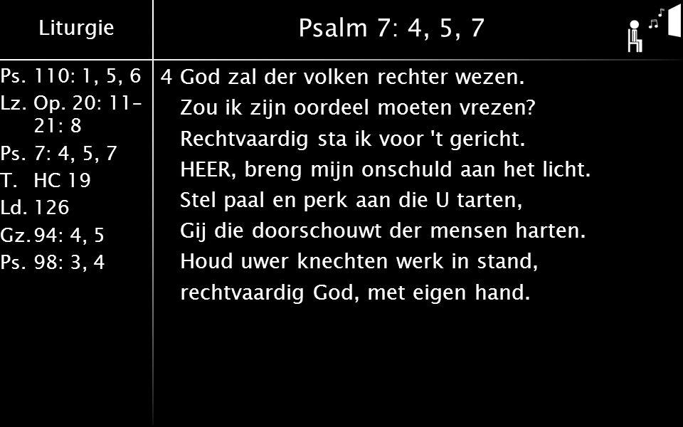Psalm 7: 4, 5, 7