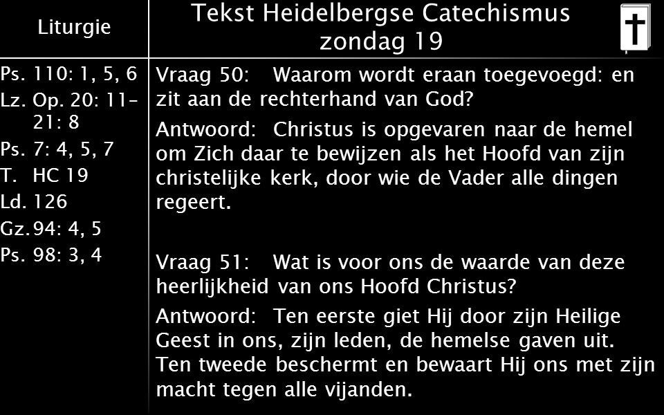 Tekst Heidelbergse Catechismus zondag 19