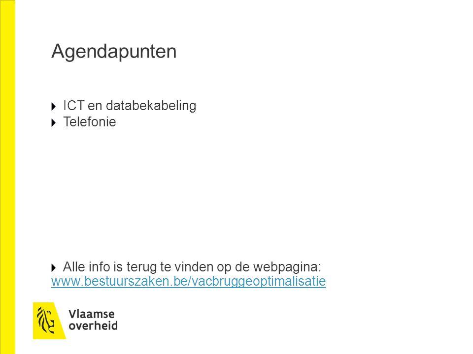 Agendapunten ICT en databekabeling Telefonie