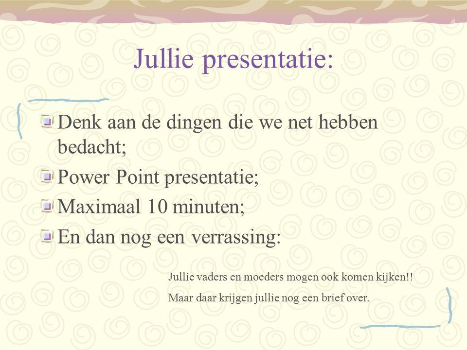 Jullie presentatie: Denk aan de dingen die we net hebben bedacht;