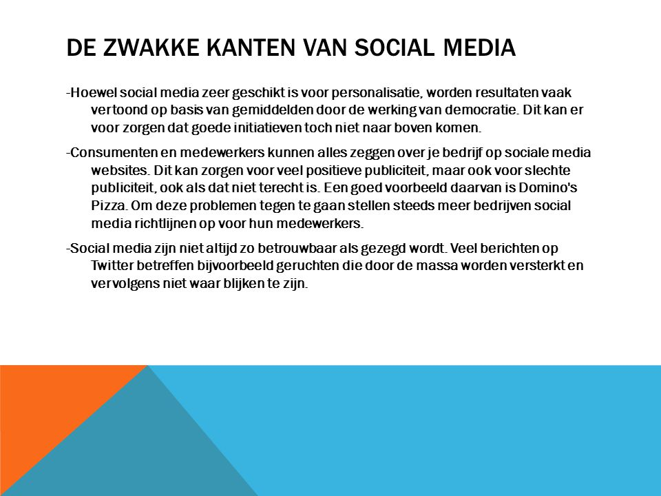 De zwakke kanten van social media