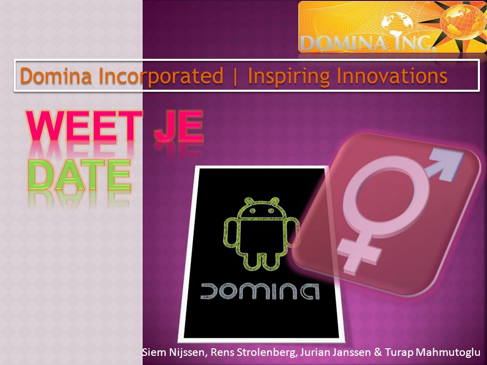 Weet je date Domina Incorporated | Inspiring Innovations