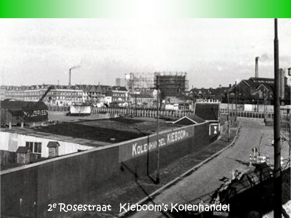 2e Rosestraat Kieboom's Kolenhandel