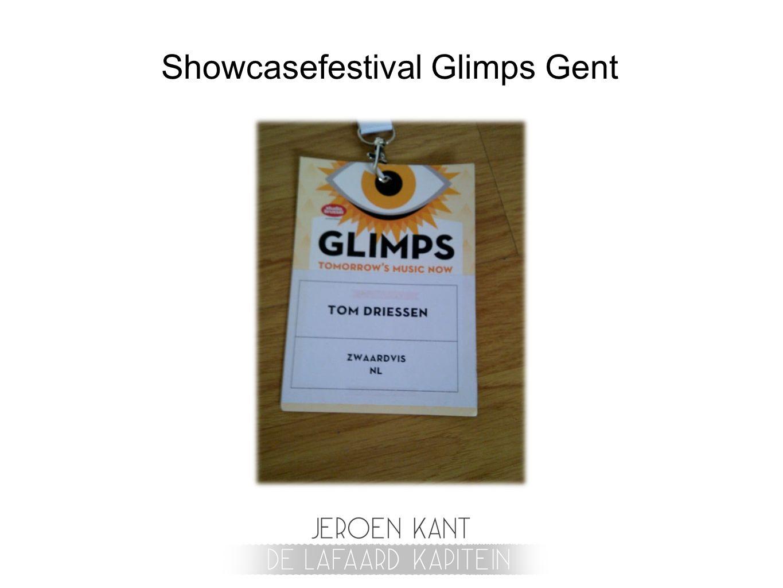Showcasefestival Glimps Gent