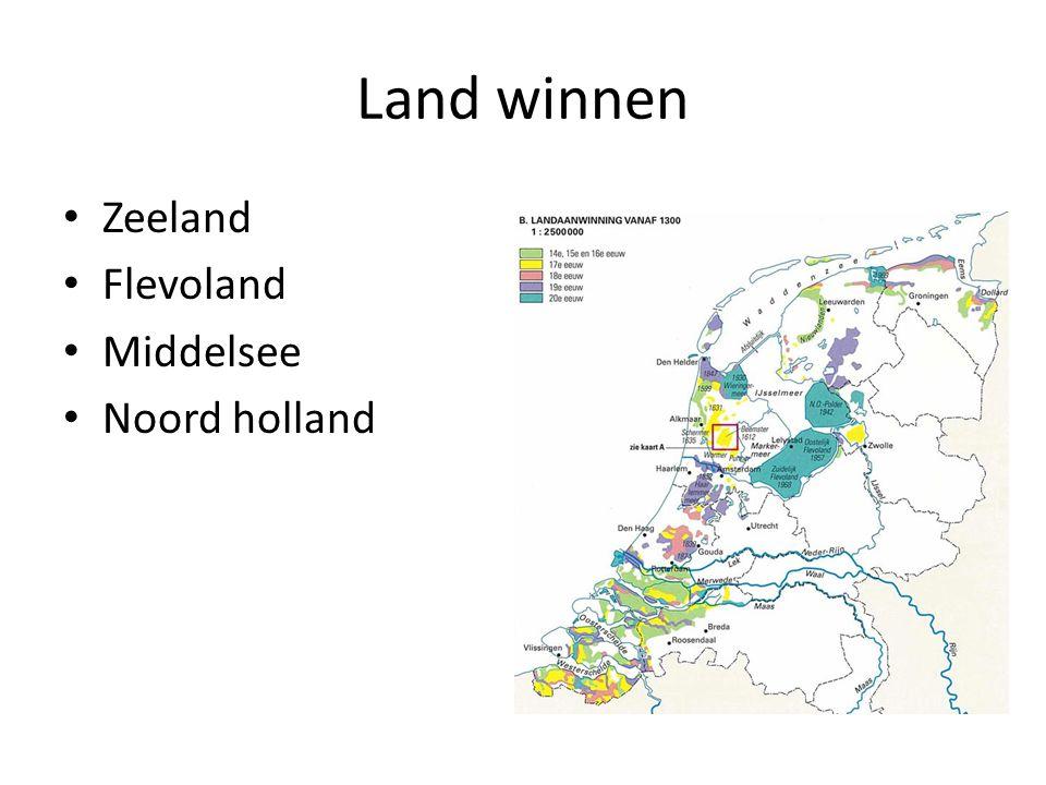Land winnen Zeeland Flevoland Middelsee Noord holland