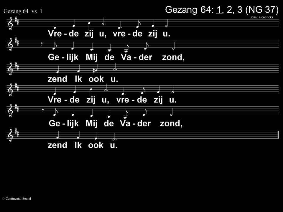 Gezang 64: 1, 2, 3 (NG 37)