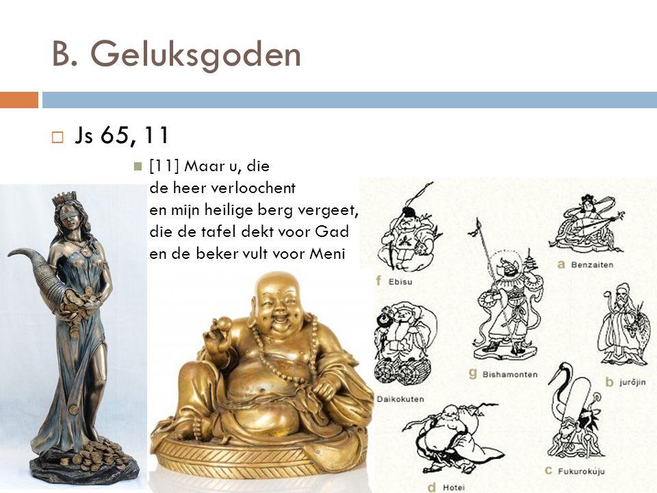B. Geluksgoden Js 65, 11.