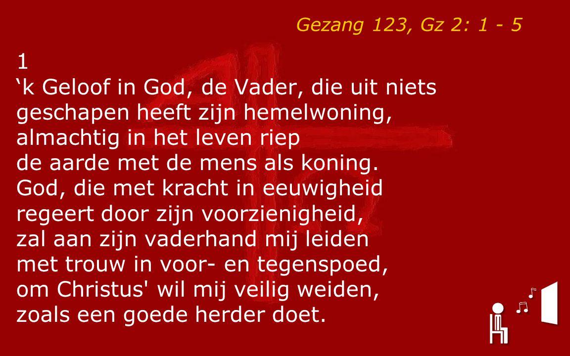 'k Geloof in God, de Vader, die uit niets