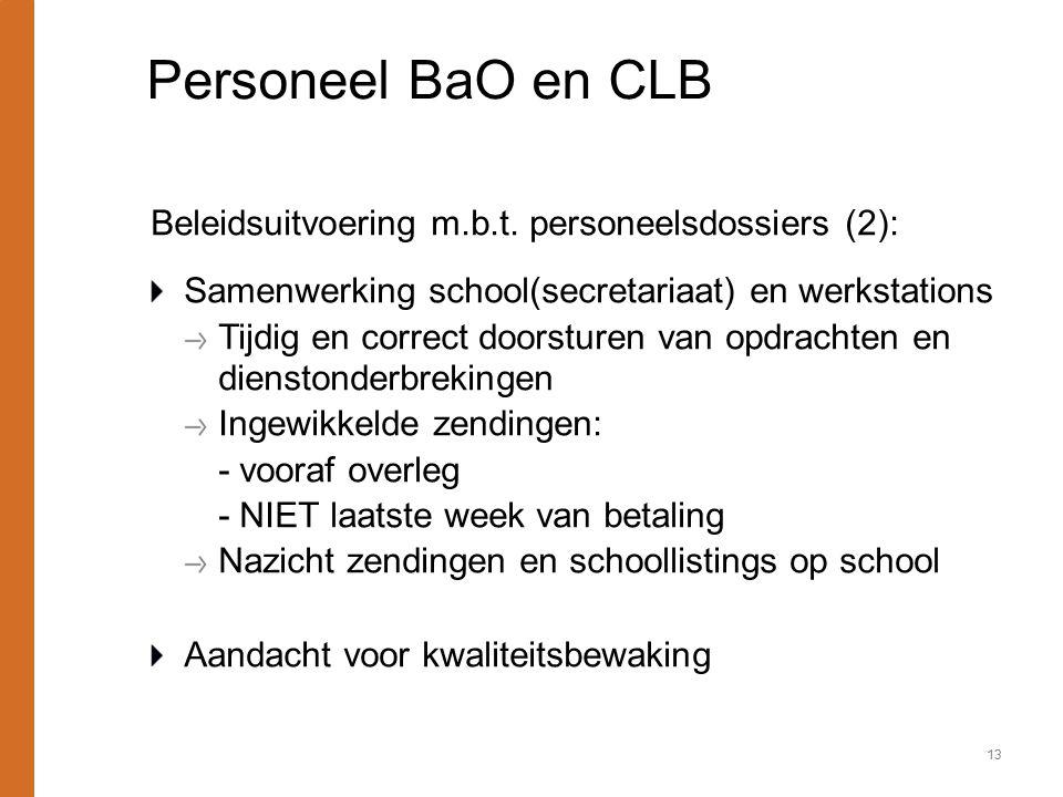 Personeel BaO en CLB Beleidsuitvoering m.b.t. personeelsdossiers (2):