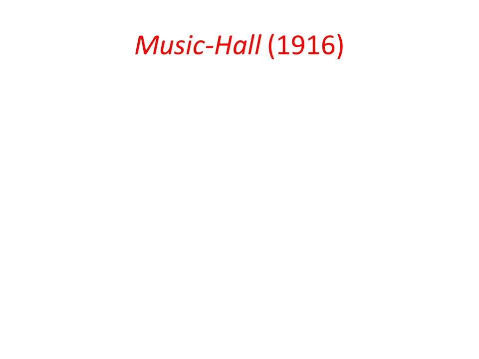 Music-Hall (1916)