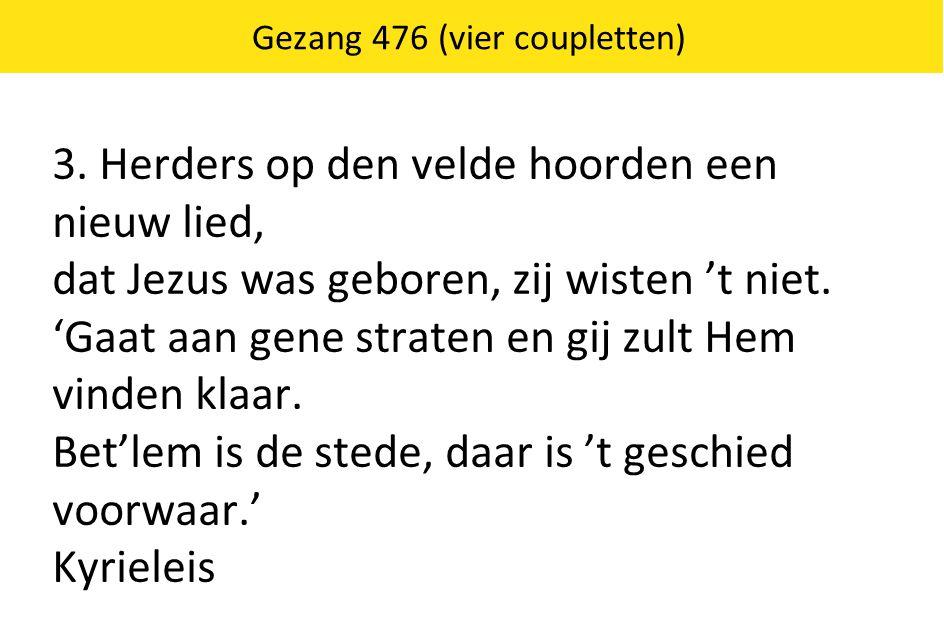 Gezang 476 (vier coupletten)