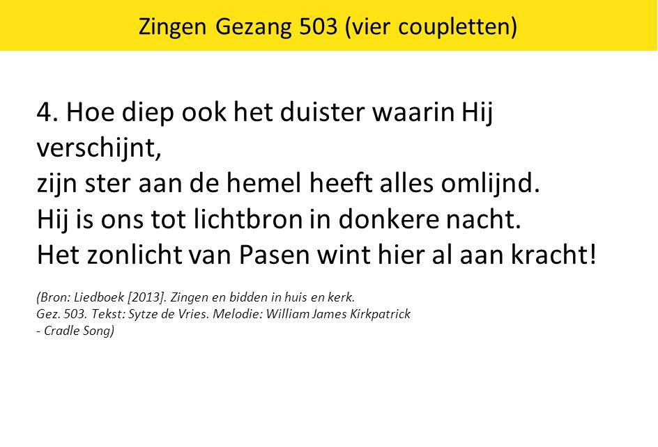Zingen Gezang 503 (vier coupletten)