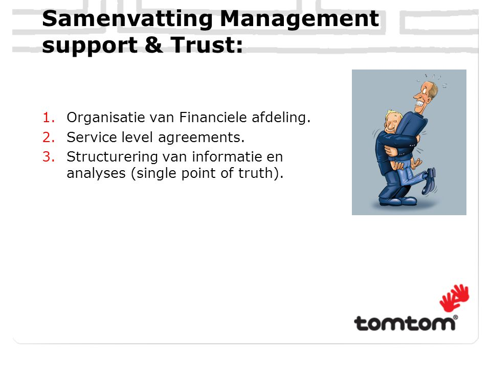 Samenvatting Management support & Trust: