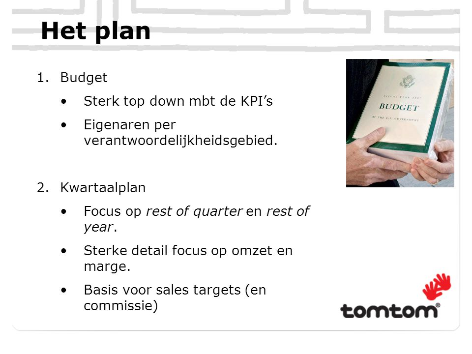 Het plan Budget Sterk top down mbt de KPI's