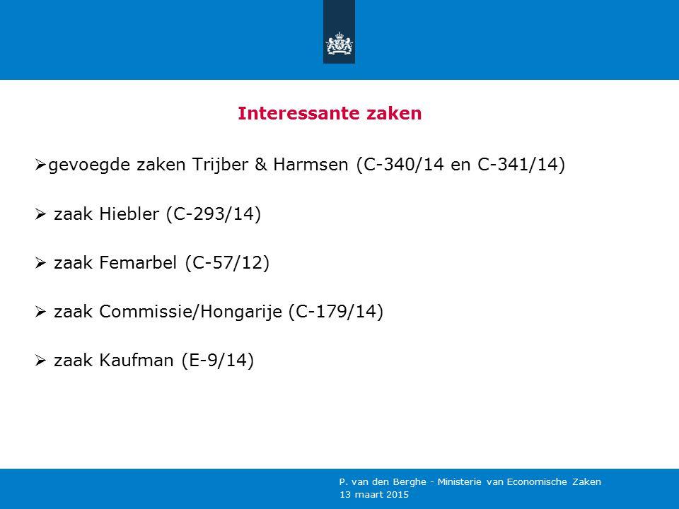 gevoegde zaken Trijber & Harmsen (C-340/14 en C-341/14)