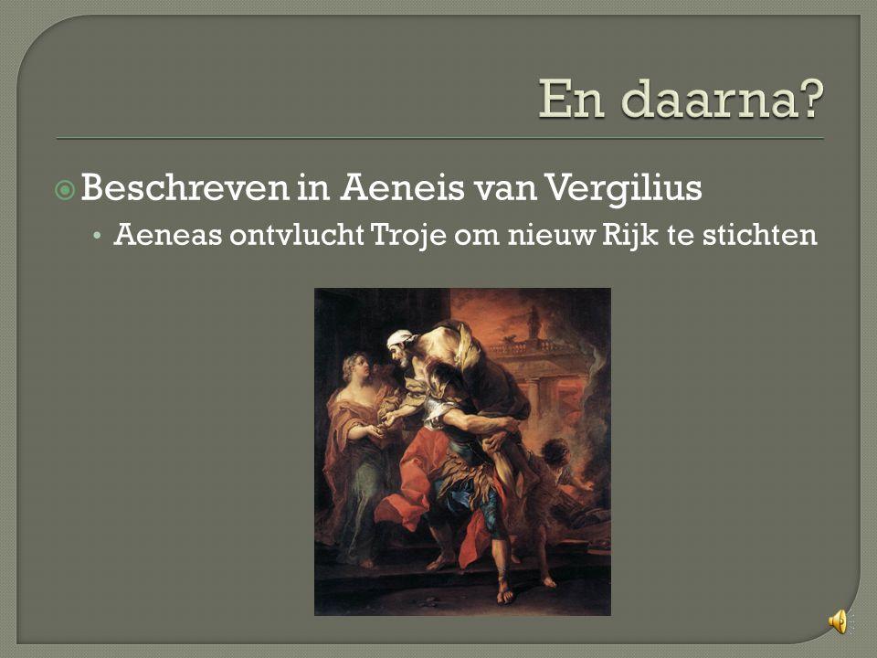 En daarna Beschreven in Aeneis van Vergilius