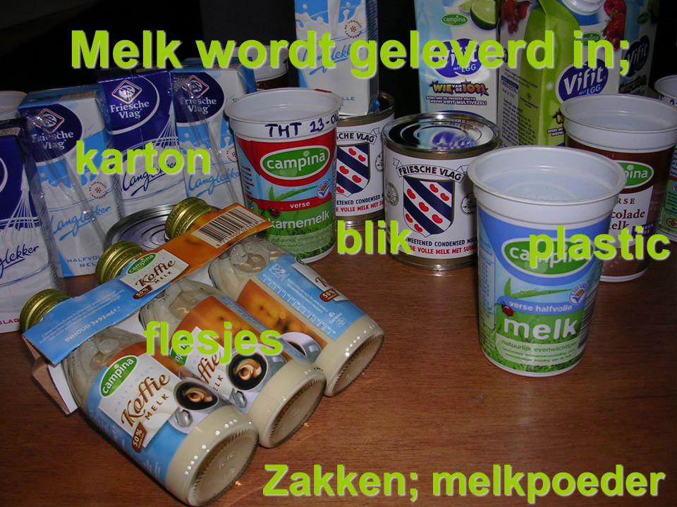 Melk wordt geleverd in;