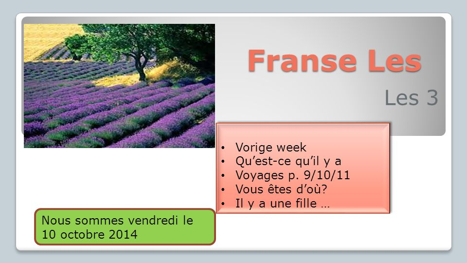 Franse Les Les 3 Vorige week Qu'est-ce qu'il y a Voyages p. 9/10/11