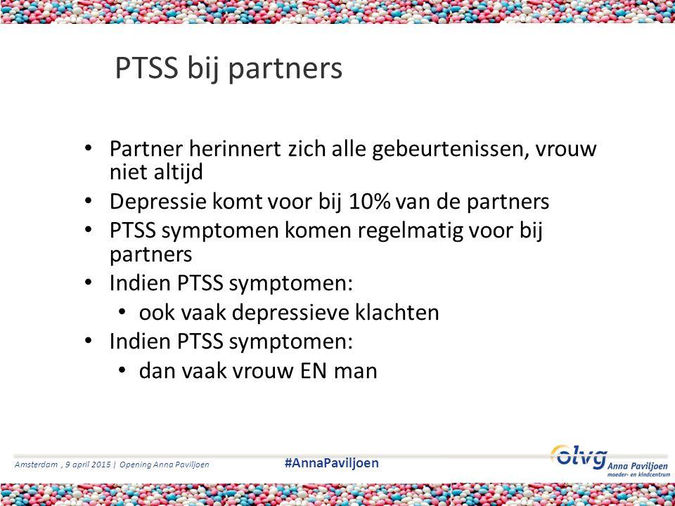 PTSS bij partners Partner herinnert zich alle gebeurtenissen, vrouw niet altijd. Depressie komt voor bij 10% van de partners.