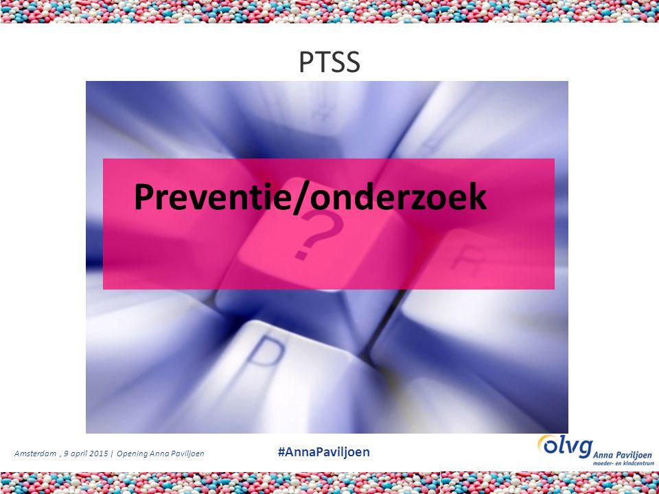 PTSS Preventie/onderzoek