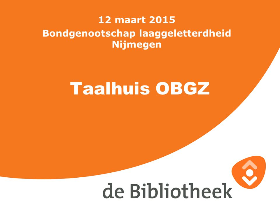 12 maart 2015 Bondgenootschap laaggeletterdheid Nijmegen