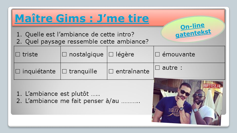 Maître Gims : J'me tire On-line gatentekst