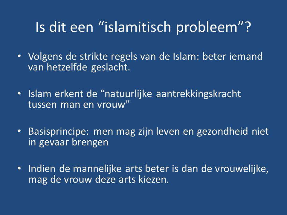 Is dit een islamitisch probleem