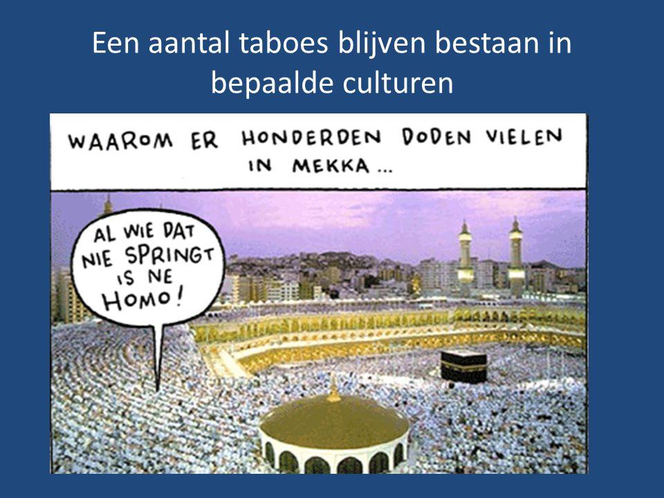 Een aantal taboes blijven bestaan in bepaalde culturen