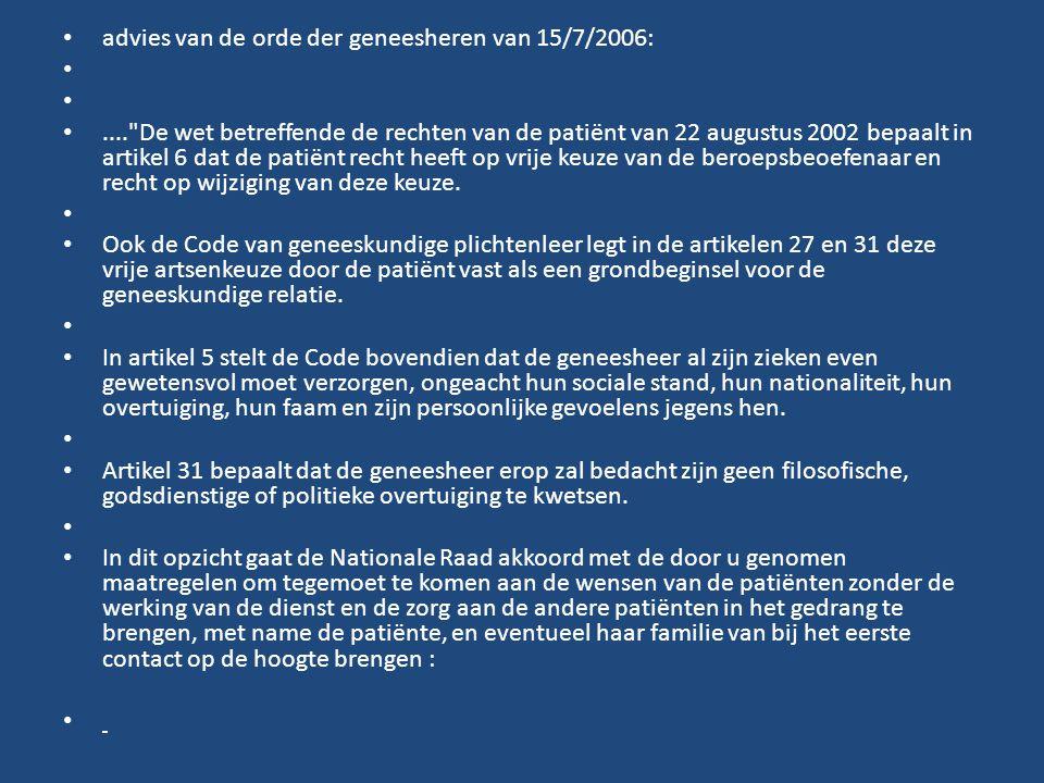 advies van de orde der geneesheren van 15/7/2006: