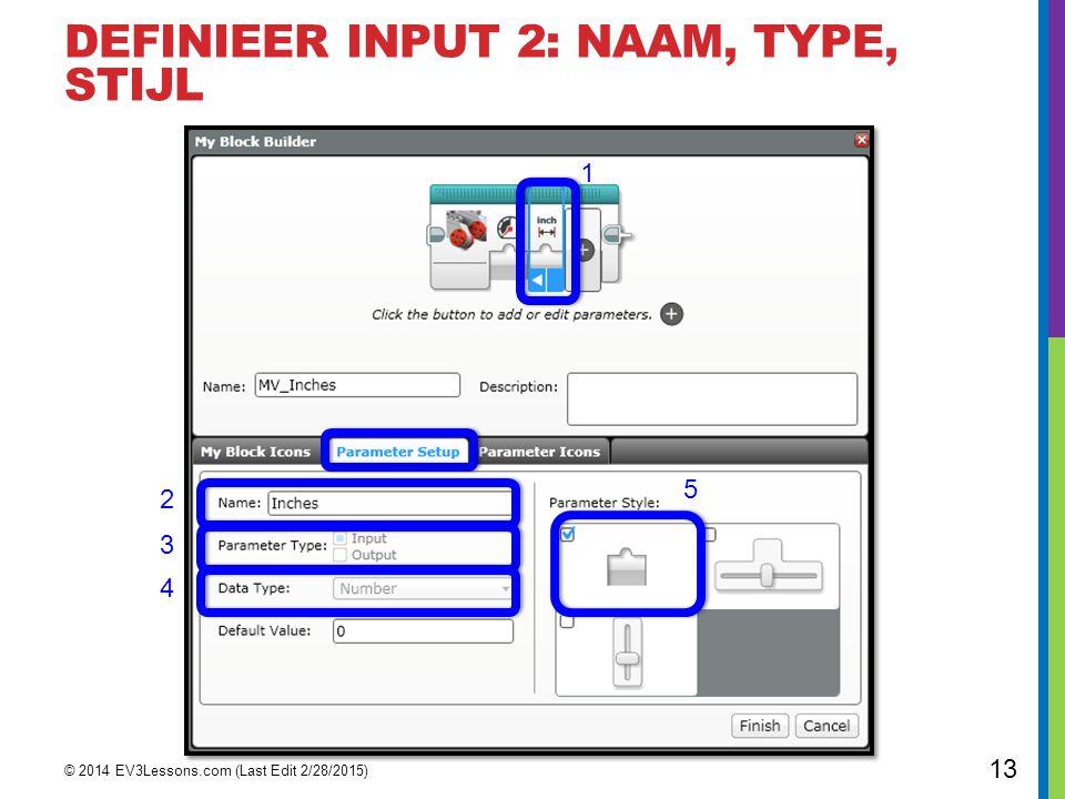DEFINIEER INPUT 2: NAAM, Type, STIJL