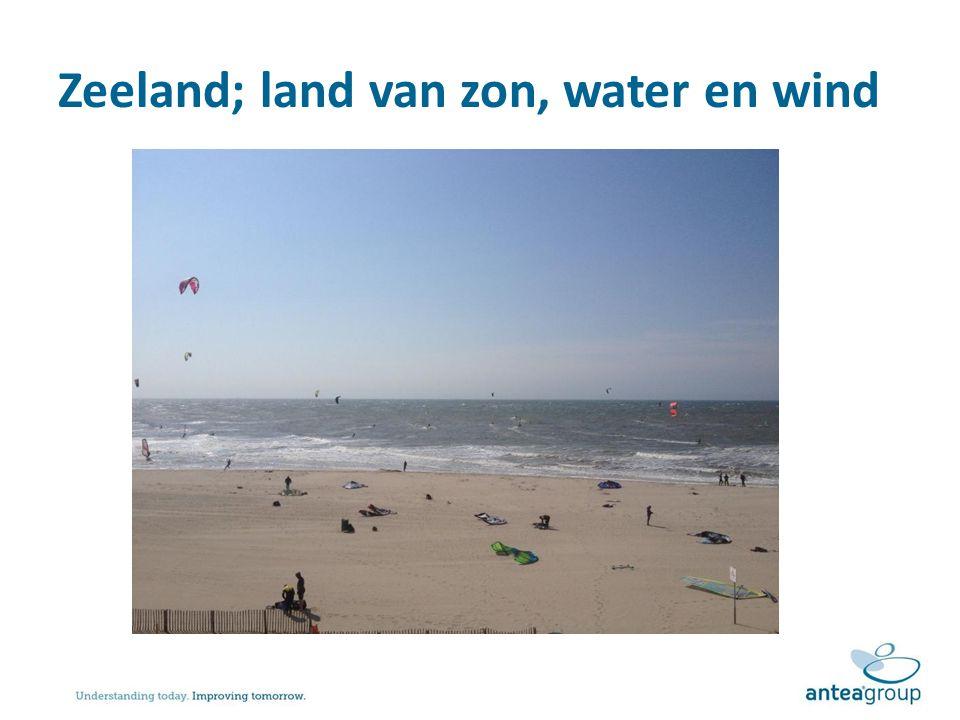 Zeeland; land van zon, water en wind