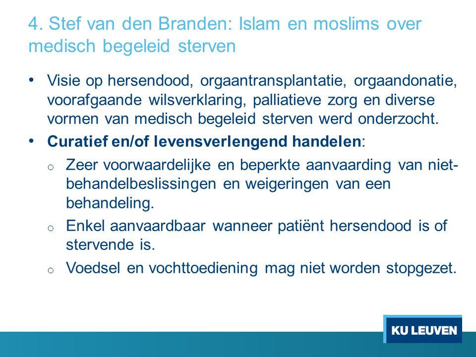 4. Stef van den Branden: Islam en moslims over medisch begeleid sterven