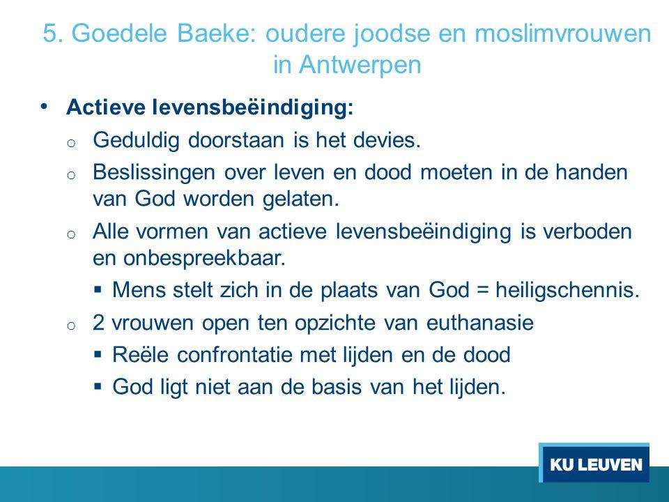 5. Goedele Baeke: oudere joodse en moslimvrouwen in Antwerpen