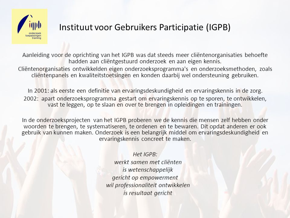 Instituut voor Gebruikers Participatie (IGPB)