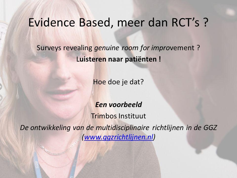 Evidence Based, meer dan RCT's